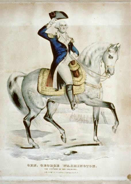 General George Washington, The Father of His Country, Nathaniel Currier (Firm), ca. 1835-1856. [LC-USZC2-2419]. Courtesy Library of Congress, Washington, D.C.