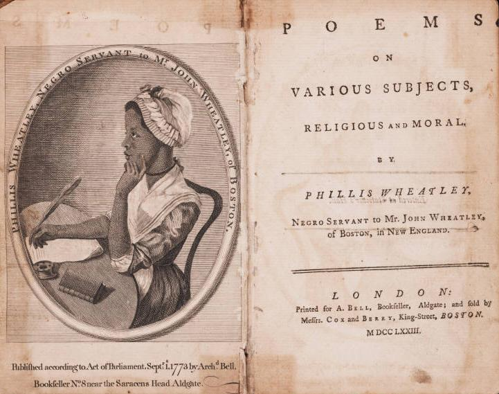 Phillis Wheatley, Poems on Various Subjects, Religious and Moral. London: A. Bell, 1773.