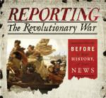 Author Interview: Reporting the Revolutionary War