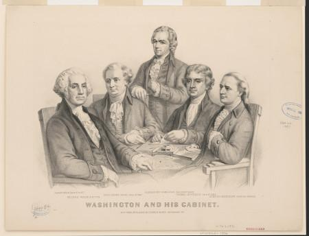 Washington and His Cabinet, from left to right: George Washington, Henry Knox, Alexander Hamilton, Thomas Jefferson, and Edmund Randolph. Published by Currier & Ives, c. 1876. Library of Congress.