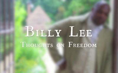 Billy Lee - Thoughts on Freedom