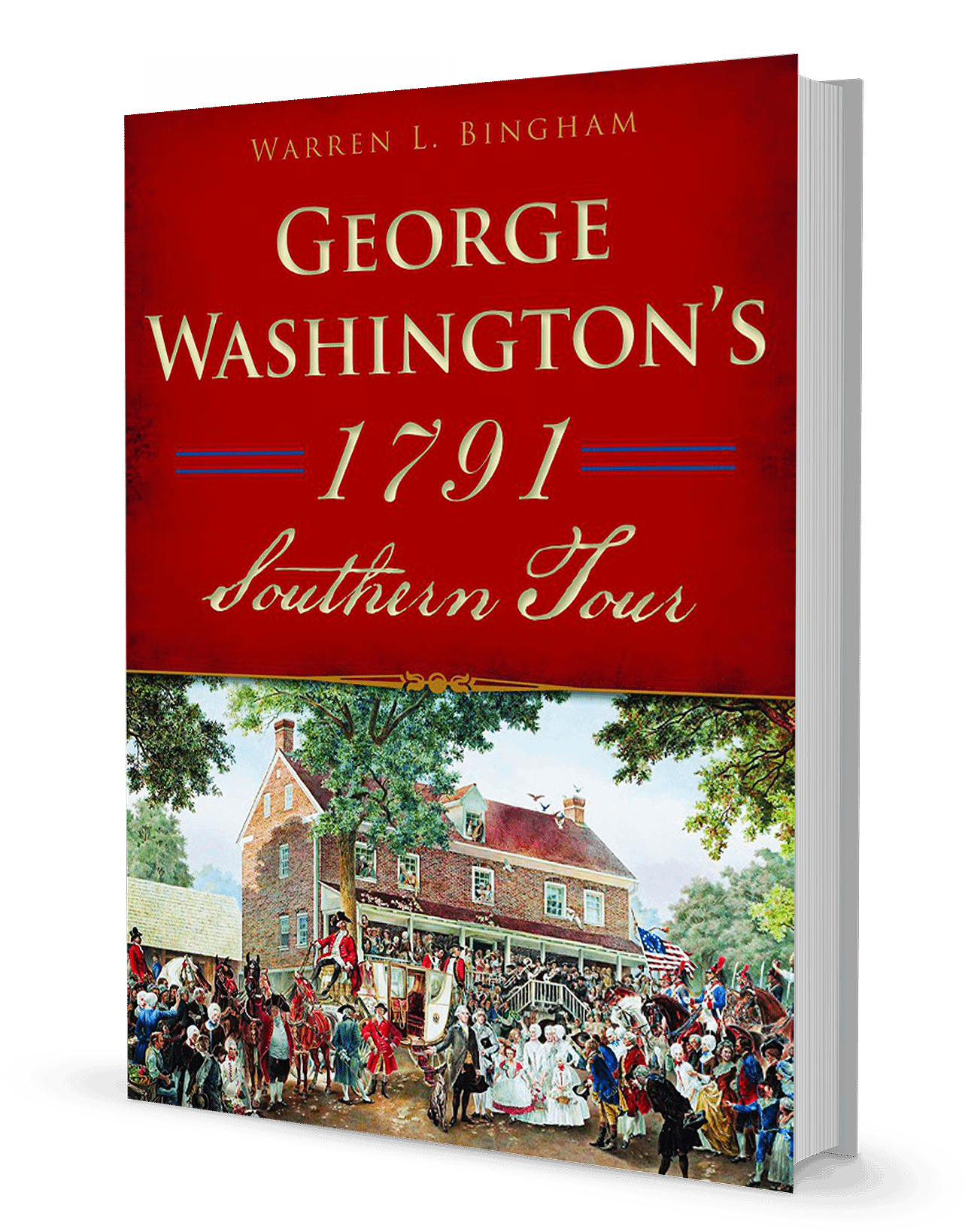 George Washingtons 1791 Southern Tour George Washingtons Mount