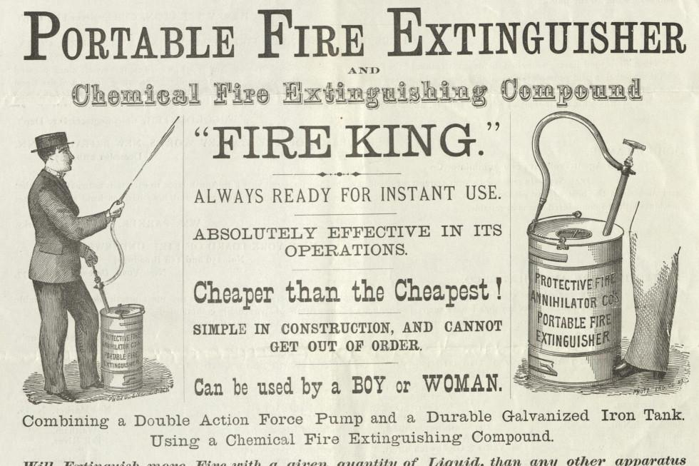 An 1878 ad for the Fire King, which was manufactured by The Protective Fire Annihilator Company, MVLA Archives.